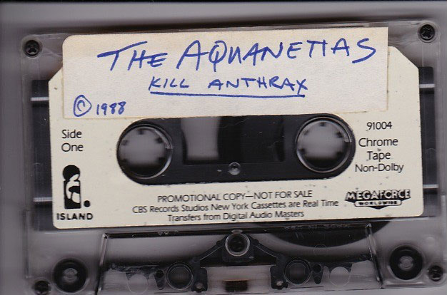 The Aquanettas Kill Anthrax cassette