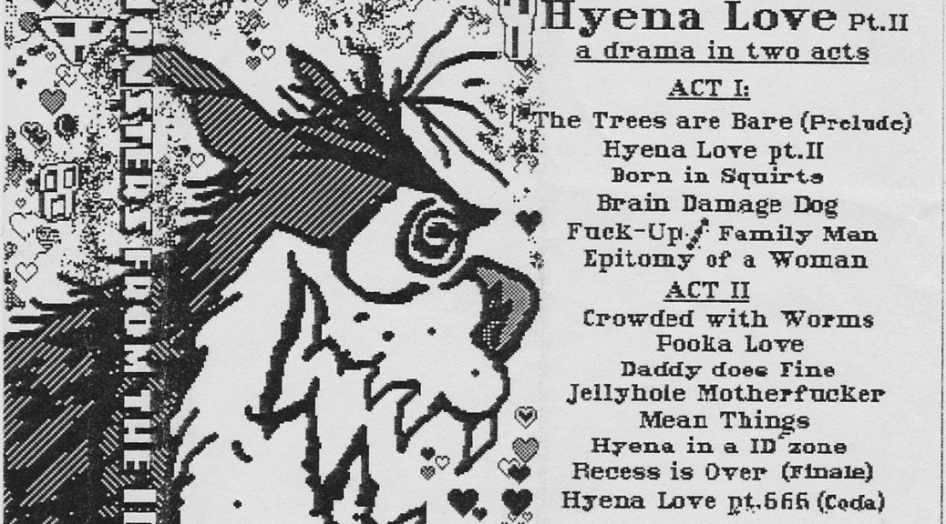 Monsters From The Id: Hyena Love Pt. II (A Drama In Two Acts)