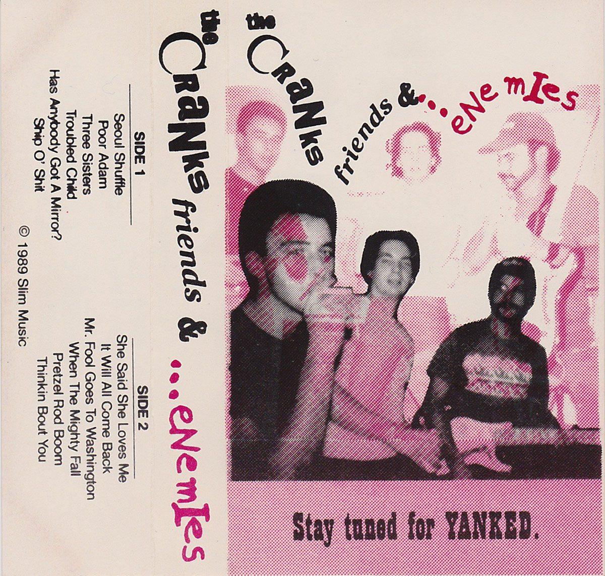 The Cranks: Friends & Enemies