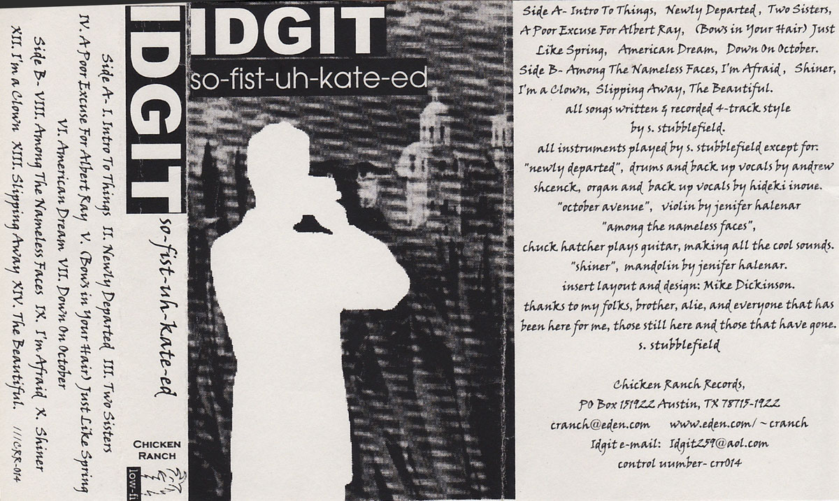 IDGIT: SO-FIST-UH-KATE-ED, 1997