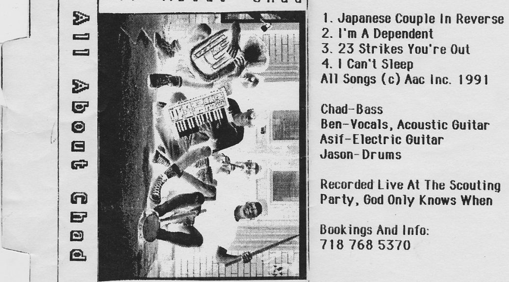 All About Chad: Japanese Demo In Reverse, 1991