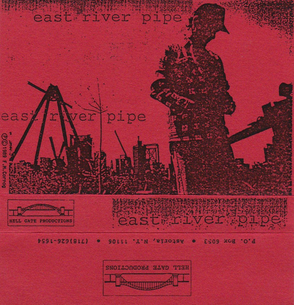 East River Pipe: 3 songs, 1989