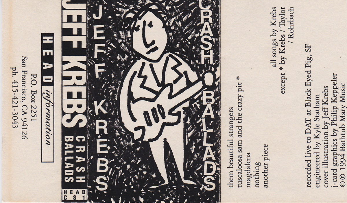 Jeff Krebs: Crash Ballads EP, 1994