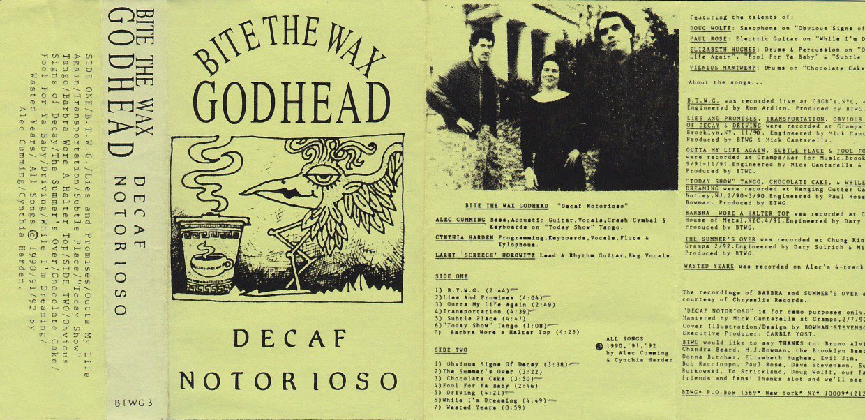 Bite The Wax Godhead: Decaf Notorioso, 1992