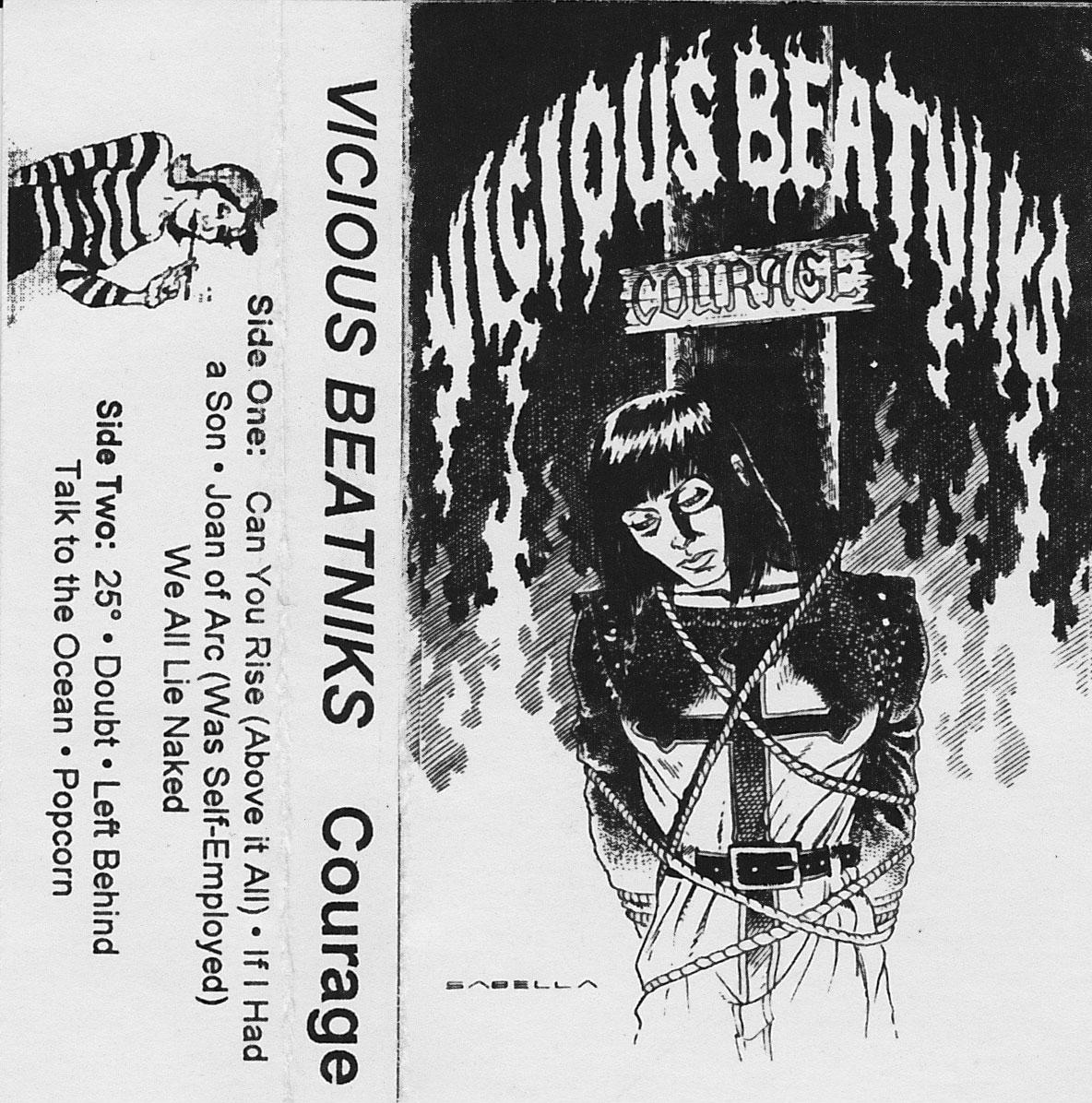 Vicious Beatniks: Courage, 1992