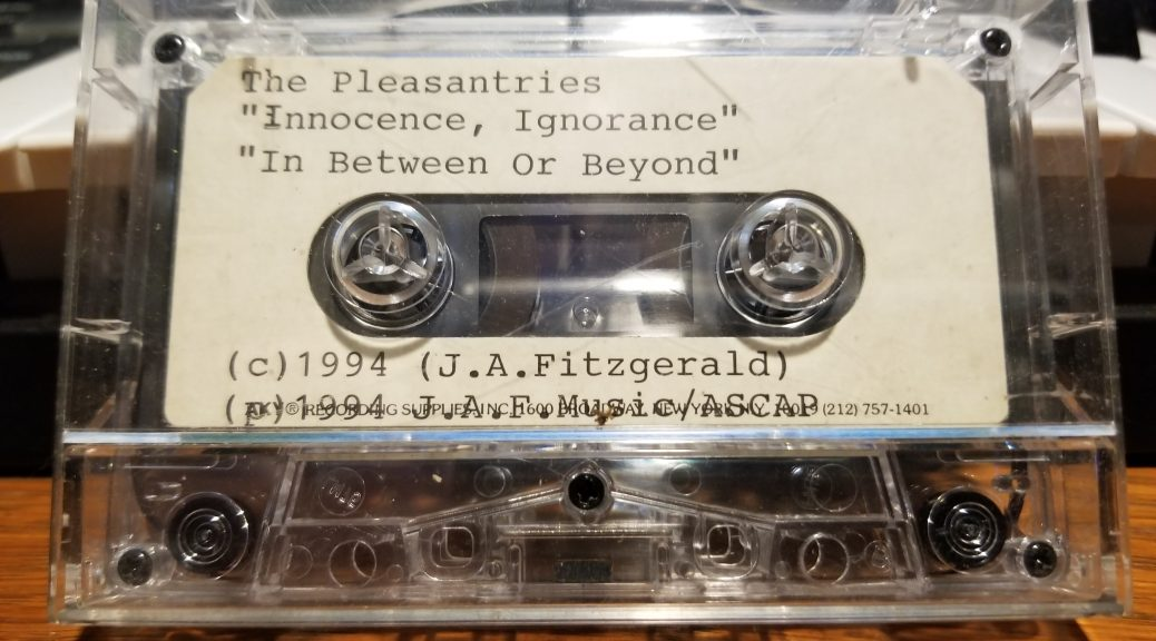"The Pleasantries: ""Innocence, Ignorance"" b/w ""In Between Or Beyond, 1994"