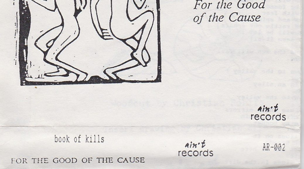 Book Of Kills: For The Good Of The Cause, 1991