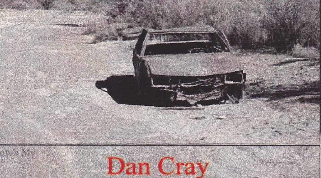 Dan Cray: How's My Driving?, 1999