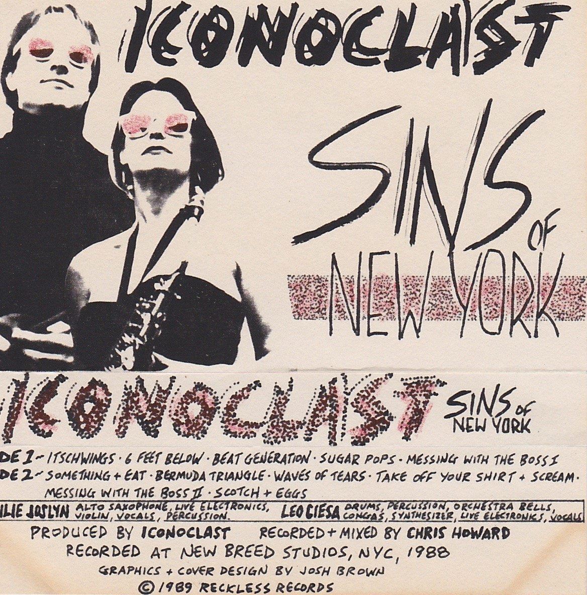 Iconoclast: Sins of New York, 1989