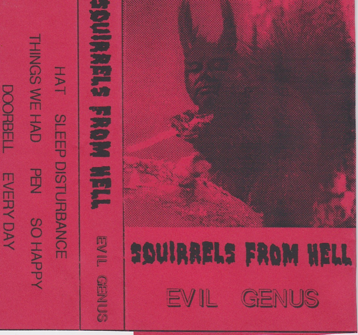 Squirrels From Hell, Evil Genius, 1996