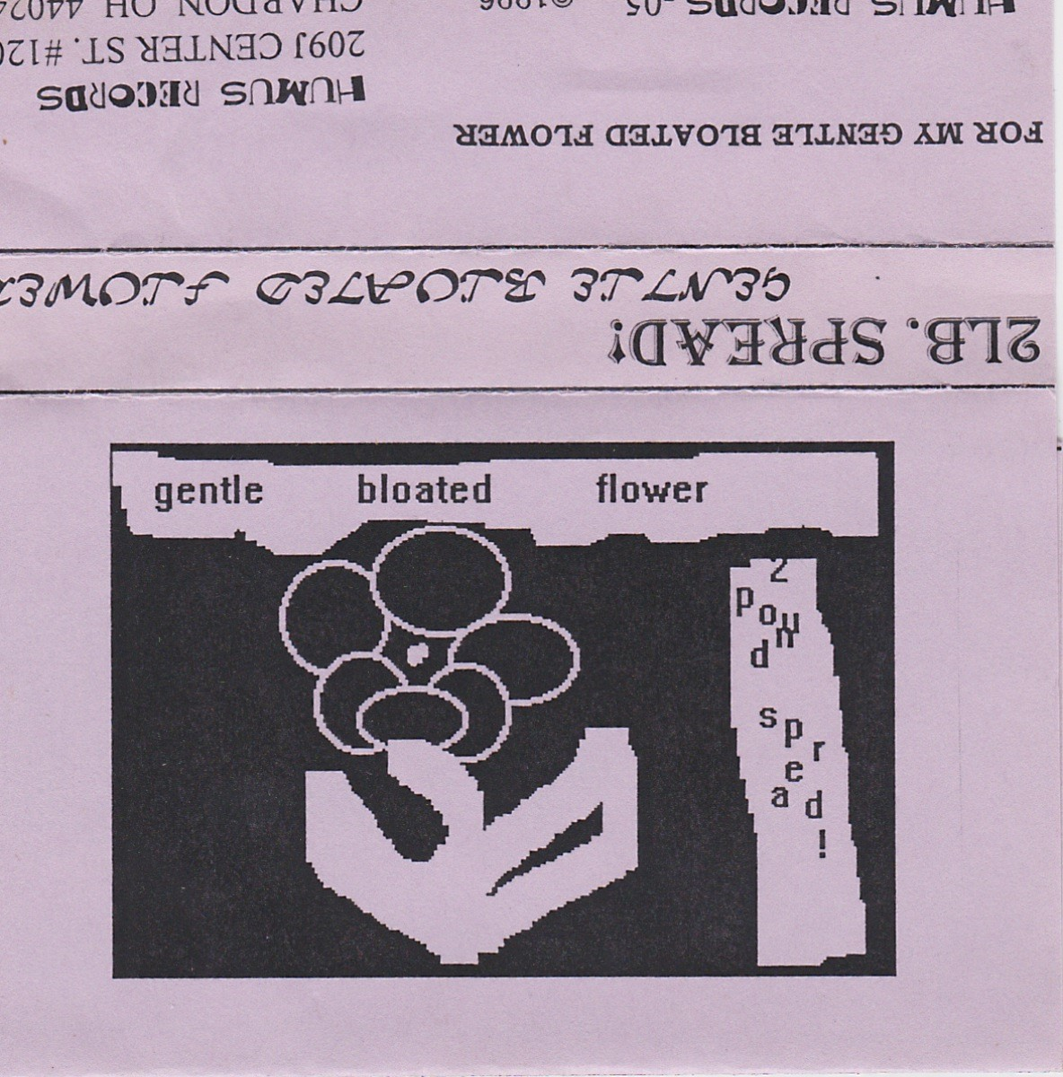 2Lb. Spread!, Gentle Bloated Flower, 1996