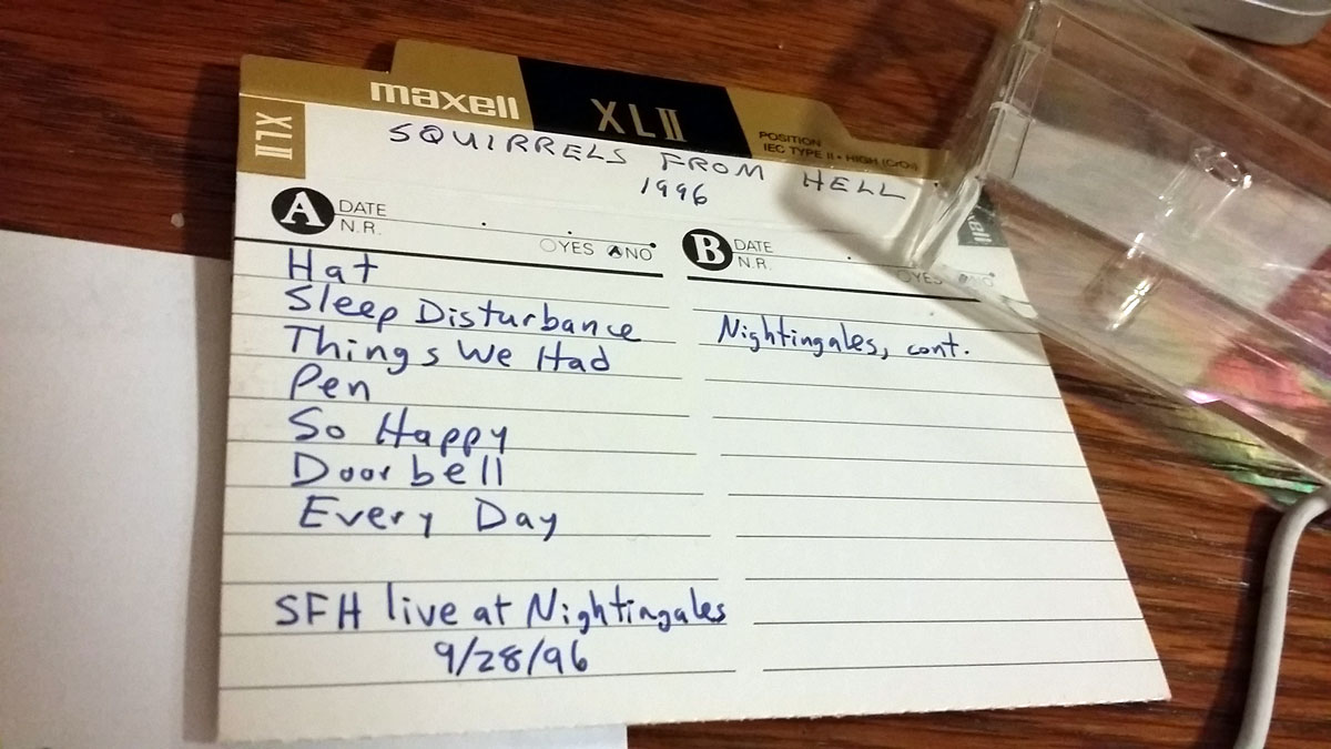 Squirrels From Hell: Live at Nightingales. 09.28.1996