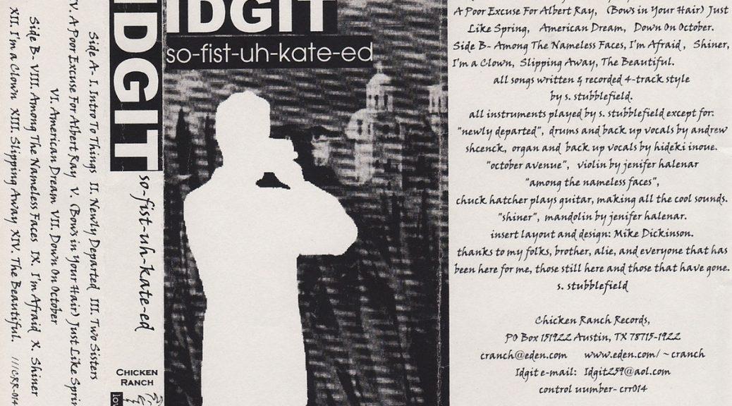 IDGIT: SO-FIST-UH-KATE-ED, 1997