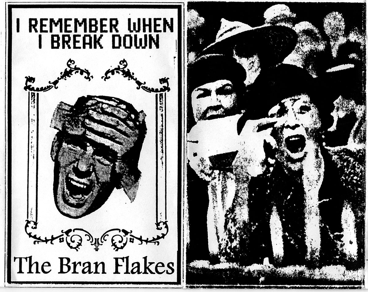 The Bran Flakes: I Remember When I Break Down, 1996