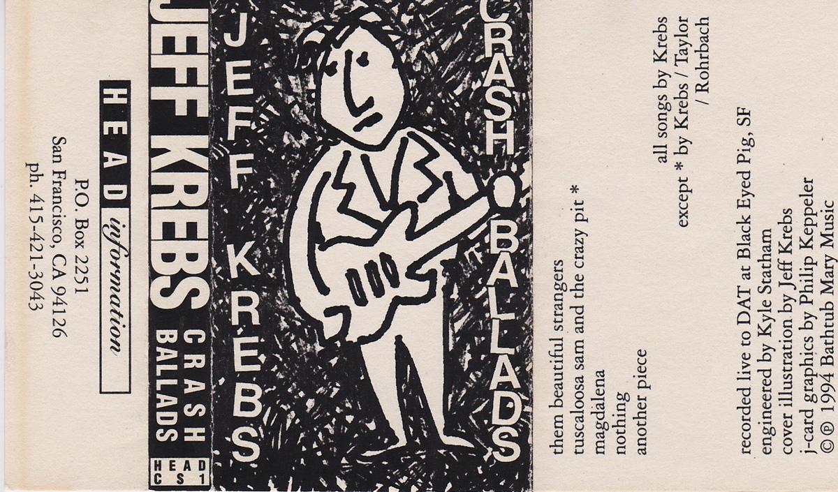 Jeff Krebs: Crash Ballads EP, 1994