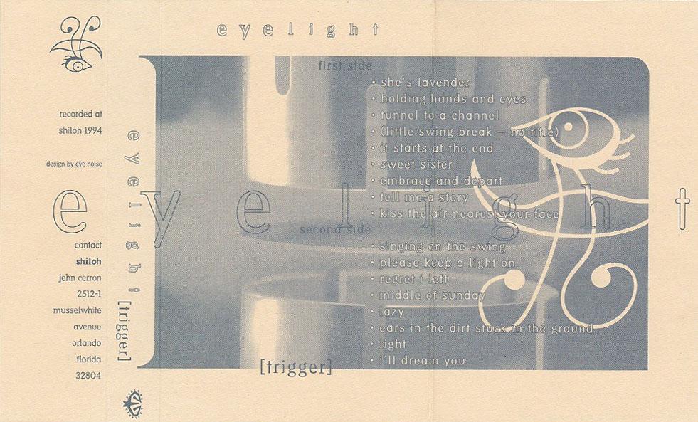 Eyelight: Trigger, 1994
