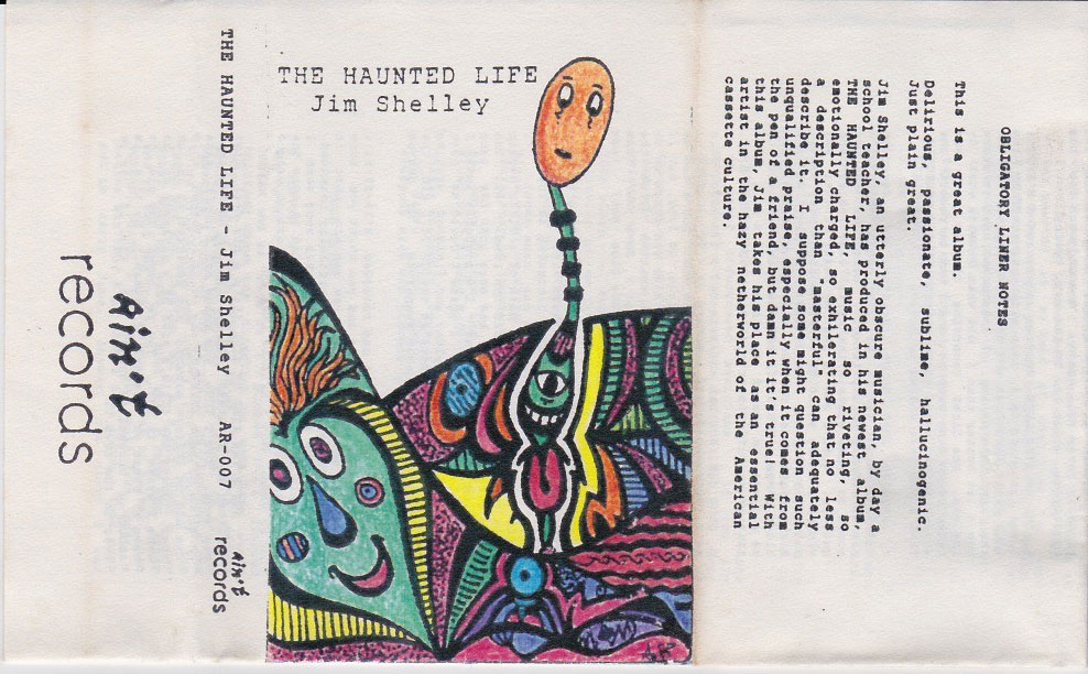 Jim Shelley: The Haunted Life, 1992